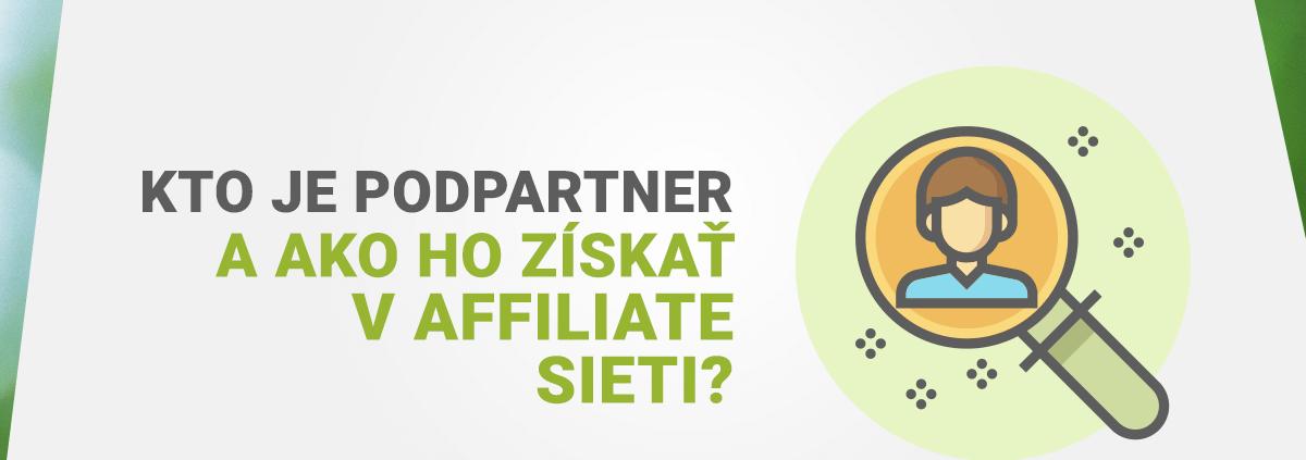 Kto je npodpartner a ako ho získať v affiliate sieti