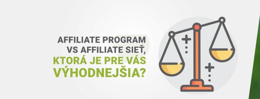 Vlastn affiliate program vs affiliate siet