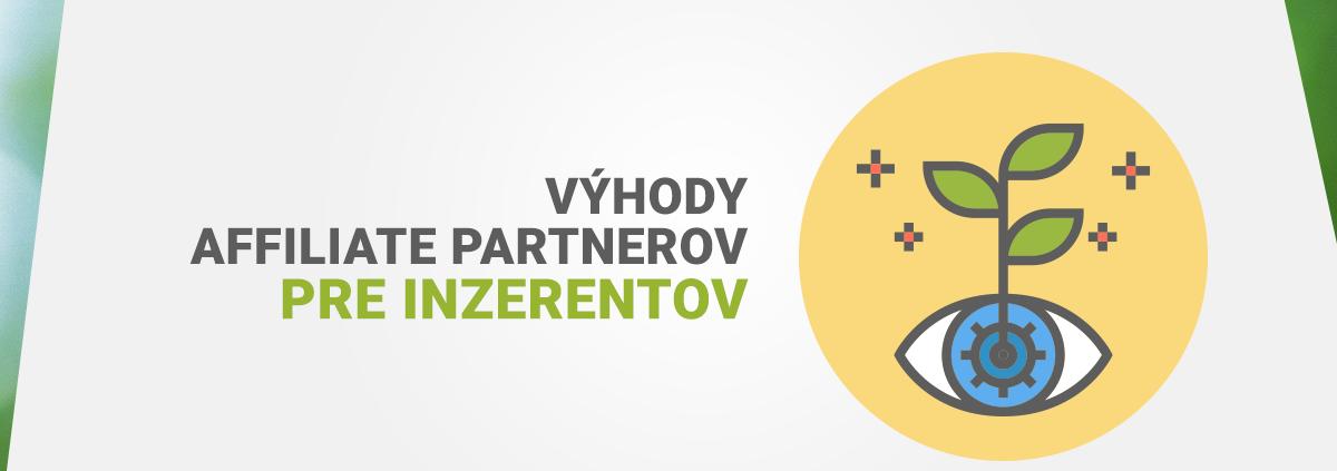 Výhody affiliate partnerov pre inzerentov