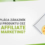 Prepláca zákazník cenu produktu cez affiliate marketing?