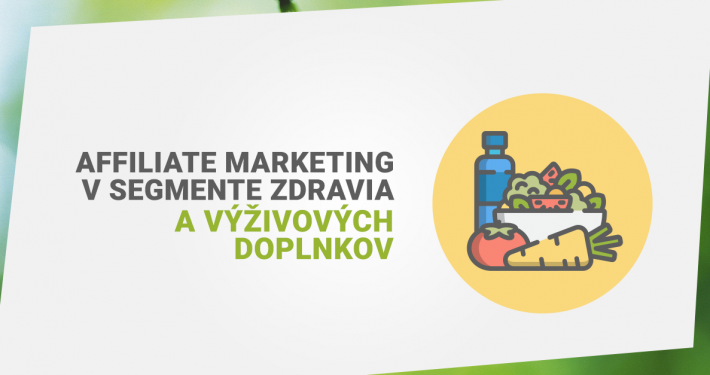 affiliate marketing v segmente zdravia